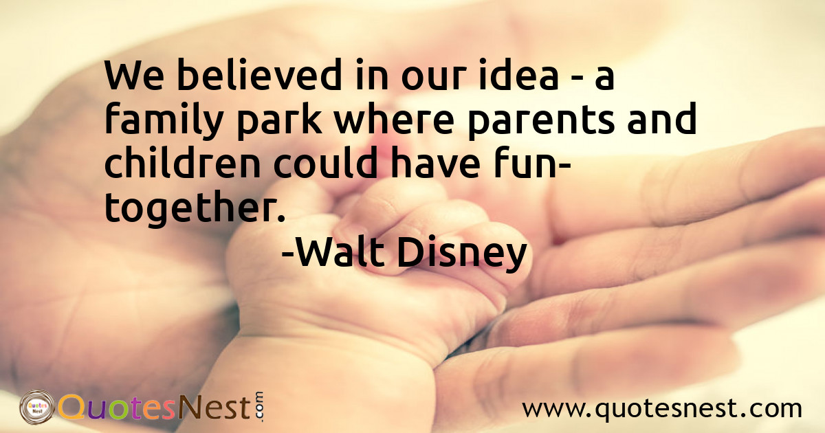 We believed in our idea - a family park where parents and children could have fun- together.