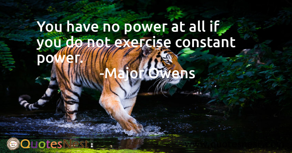 You have no power at all if you do not exercise constant power.